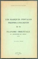 HERLANT Lucien, Les Marques Postales Préphilatéliques De La Province De La Flandre Orientale, 2ème Ed. 1972, 68 Pages. - Afstempelingen