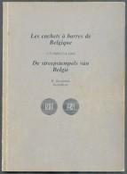 KOOPMAN H., Les Cachets-à-barres De Belgique 1-7-1849/15-4-1864, Kalmthout, 1975, 63 Pages.  Etat B/TB (dos Arrière Manq - Afstempelingen