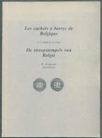 KOOPMAN H., Les Cachets-à-barres De Belgique 1-7-1849/15-4-1864, Kalmthout, 1975, 63 Pages.  Etat TTB   .  MO62 - Matasellos
