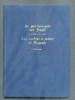 KOOPMAN H., Les Cachets à Points De Belgique 15-5-1864/10-3-1873, Kalmthout, 1974, Couverture Dure D'origine, 60 Pages. - Oblitérations