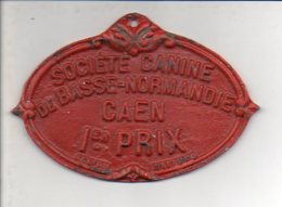 Médaille - Récompense Concours De La Société Canine De Basse Normandie CAEN 1er Prix - Professionali / Di Società
