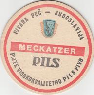 BEER MATS - Meckatzer Pils - Pivara Pec - Yugoslavia - (2 Scans) - Sous-bocks