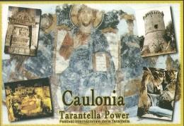 *ITALIA  - CALABRIA: CAULONIA (RC) - TARANTELLA POWER* - Cartolina NUOVA
