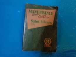 Catalogue Manufrance 1958 St Etienne- - Livres, BD, Revues
