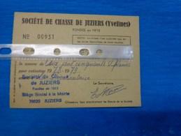 Carte  De Chasse  -les Yvelines -juziers-cotisation 1978-1979 Soiete Preervatrice - Maps