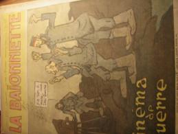 LA BAIONNETTE/ CINEMA DE GUERRE/GUS BOFA/DELAW/LABORDE/LEROY/PAVIS/ /MAC ORLAN - 1900 - 1949