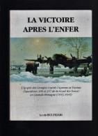 La Victoire Après L'Enfer - Livre - épopée Des Groupes Lourds Guyenne Et Tunisie - Louis Bourgain - Avec Renvoi D'auteur - Libri