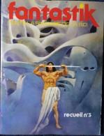 FANTASTIK - Recueil N° 3 - Avec Un Grand Poster - Bücher, Zeitschriften, Comics