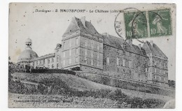 HAUTEFORT - N° 2 - LE CHATEAU - BEAU CACHET - CPA VOYAGEE - France