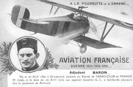 AVIATEUR ADJUDANT BARON AVIATION FRANCAISE 14/18 A LA POURSUITE DE L´ENNEMI - Piloten