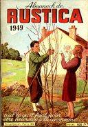 L'Almanach De Rustica De Juin 1949. - Livres, BD, Revues