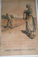 GUERRE 1914-1918- WWI- AFFICHE SOUSCRIVEZ L' EMPRUNT -CREDIT COMMERCIAL DE FRANCE-CHAVANNAZ-MILITARIA - 1914-18