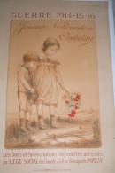 GUERRE 1914-1918- WWI- AFFICHE JOURNEE NATIONALE DES ORPHELINS- CHARLES FOERSTER -1914-15-16 - 1914-18
