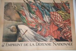 GUERRE 1914-1918- WWI- AFFICHE 4E EMPRUNT DE LA DEFENSE NATIONALE- ABEL FAIVRE - IMPRIMERIE PICHOT PARIS - 1914-18