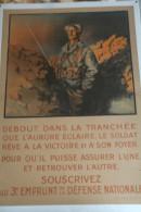 GUERRE 1914-1918- WWI- AFFICHE  SDEBOUT DANS LES TRANCHEES -3E EMPRUNT DEFENSE NATIONALE- JEAN DROIT - 1914-18