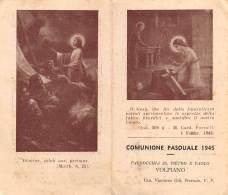 """05575  """"VOLPIANO (TO)  - PARRROCCHIA SS. PIETRO E PAOLO - COMUNIONE PASQUALE 1945"""" IMM. RELIG. ORIGIN. - Santini"""