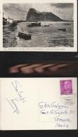 5799) GIBILTERRA GIBRALTAR EL PENON DESDE LA COSTA ESPANOLA VIAGGIATA 1957 - Gibilterra