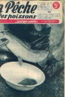 « La Pêche Et Les Poissons » Revues Mensuelles Dépareillées (de 1948 à 1952) - Pêche