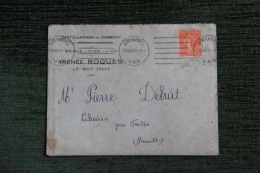 Enveloppe Timbrée Publicitaire Avec Lettre, LE MUY, Distillerie à Forfait , ROQUES Irénée, Marcs, Vins... - Francia