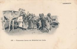 CPA DJIBOUTI Femmes Issas Du Marché Au Bois - Gibuti
