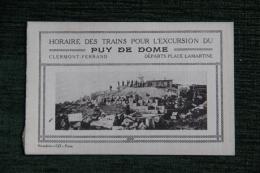 Horaire Des Trains Pour L'excursion Du PUY De DOME , Départ CLERMONT FERRAND, Place LAMARTINE - Europe