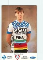 Bert VAN ENDE , Autographe Manuscrit, Dédicace .  2 Scans. Cyclisme.  Sigma - Ciclismo