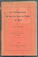 RONDOT Natalis, Les TIMBRES-Poste De Tous Les Etats Du GLobE En 1862, Europe (la 2ème Partie N´a Jamais été éditée !, An - Guides & Manuels