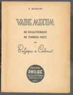 BURNIAT Yves, VADE-MECUM Du Collectionneur De Timbre-poste De Belgique Et Colonies, Ed. Philac, Bruxelles, 1944, 70 Page - Fälschungen Und Nachmachungen