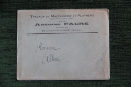 Enveloppe Timbrée Publicitaire Avec Facture , BOUJAN Sur LIBRON, Antoine FAURE, Maçonnerie Générale - Francia