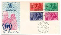 VIET-NAM - FDC Année Mondiale Du Réfugié - 7-4-1960 - Saigon - Vietnam