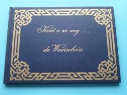Kent U Ze Nog ... De WEERSELOËRS ( + Brief à Dhr. Flantua Weerselo V/ Burgemeester En Wetrhouders ) Anno (1975) !! - Books, Magazines, Comics