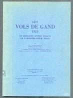 HUBINONT Raoul, Les Vols De GAND 1913 Et Quelques Autres Joyaux De L´aérophilatélie Belge; Bruxelles, 1963, 73 Pp. Etat - Luchtpost & Postgeschiedenis