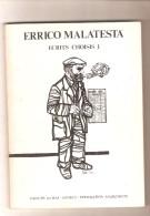 ERRICO MALATESTA - ECRITS CHOISIS I, II, III - Groupe 1er Mai - Annecy Fédération Anarchiste, 1978 - Politik