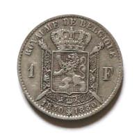 1 Franc 1830 1880  Royaume De Belgique  Leopold I  Leopold II  Argent  Silver - 07. 1 Franc