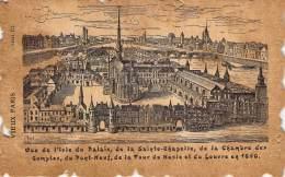 Vieux Paris - Vue De L'Isle Du Palais, De La Sainte-Chapelle, Des La Chambre Des Comptes Du Pont-Neuf ... - France