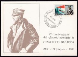 1968 Italia Treviso FRANCESCO BARACCA Cartolina Nervesa Della Battaglia N.956 ´50° Morte Eroe Leggendario´ Affranc.25L - Prima Guerra Mondiale