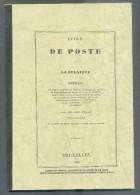 Académie De Philatélie De Belgique (Ed.), Livre De POSTE De La BELGIQUE Contenant Une Carte Générale Des Relais; Réediti - Filatelie En Postgeschiedenis