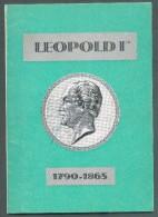 Pro-POSTE (Ed.), Etude Historique Et Philatélique LEOPOLD Ier 1790-1865; Gand, 1965, Sd Pp.  Etat Neuf  - MO82 - Filatelie En Postgeschiedenis
