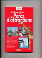 Guide Des Parc D'attractions, Zoo Etc 1999 - Tourisme