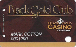 Black Gold Casino At Zia Park In Hobbs, NM - Slot Card - Address At Left On Reverse - Casino Cards