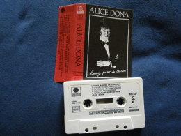 ALICE DONA K7 AUDIO VOIR PHOTO...ET REGARDEZ LES AUTRES (PLUSIEURS) - Audio Tapes