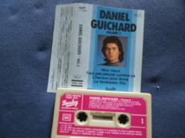 DANIEL GUICHARD  K7 AUDIO VOIR PHOTO...ET REGARDEZ LES AUTRES (PLUSIEURS) - Audio Tapes