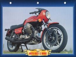 B / MOTO GUZZI LE MANS / 1976   FICHE TECHNIQUE MOTO FORMAT A4  DÉTAILS CARACTÉRISTIQUES TBE - Motos