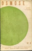 Osmose 4 Cahiers Litteraires Textes De Cocteau,soupault,delmas Etc - Livres, BD, Revues