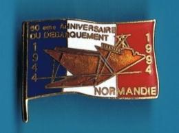 PIN´S // ** 50 ème ANNIVERSAIRE ** DU DÉBARQUEMENT En NORMANDIE ** 1944 / 1994 ** - Militaria