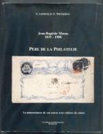 LECLERCQ Alexis Et WAROQUIERS Georges, J.-B. MOENS 1833-1908 PERE DE LA PHILATELIE, Ed. C. Soeteman, Bruxelles, 1981, 58 - Bibliografie