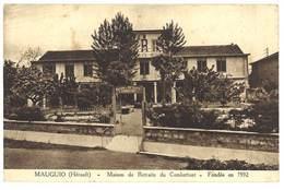 Cpa Mauguio - Maison De Retraite Du Combattant - Fondée En 1932 - Mauguio