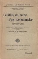 GUERRE 1914 1918 FEUILLES ROUTE AMBULANCIER ALSACE VOSGES MARNE AISNE ARTOIS BELGIQUE - 1914-18