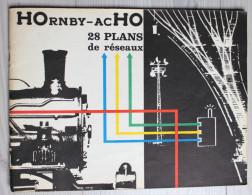 Catalogue Publicitaire HOrnby AcHO 28 Plans Réseaux Meccano Tri Ang 1962 - Francés