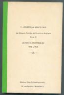 LECLERCQ De Sainte-HAYE P., Les Marques Postales De Guerre En Belgique Tome III LES POSTES MILITAIRES DE 1918 à 1940, Ed - Belgique